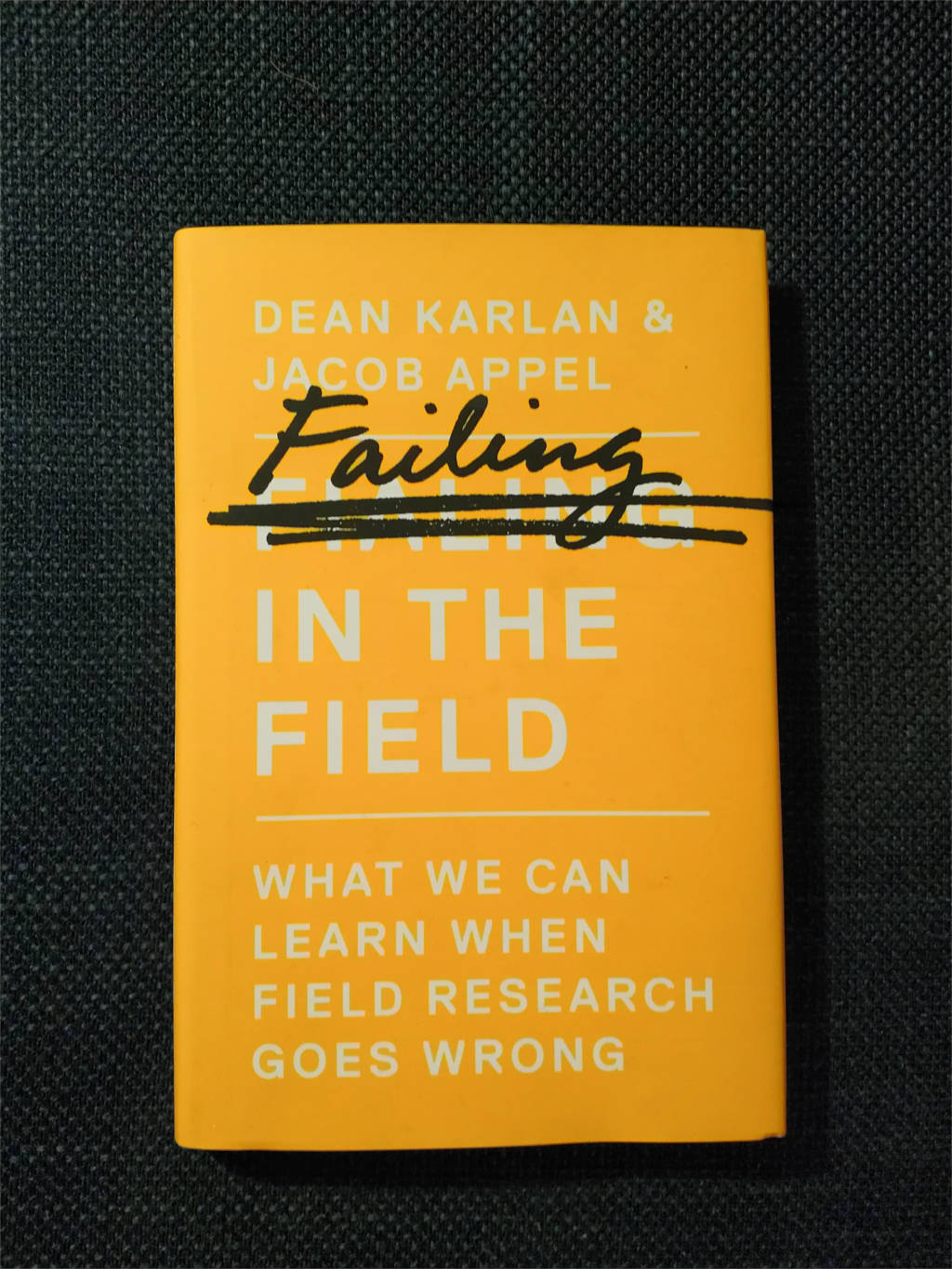 Front cover of the book Failing in the Field